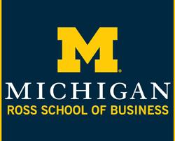 Ross School of Business, University of Michigan